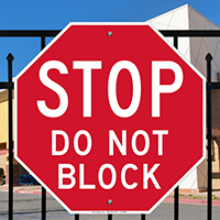 Stop Do Not Block Signs