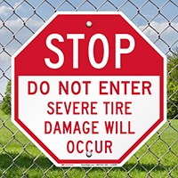 STOP,Tire Will Damage Sign