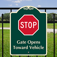 Stop, Gate Opens Toward Vehicle Signature Sign
