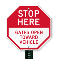 Stop Here Gates Open Towards Vehicle Signs