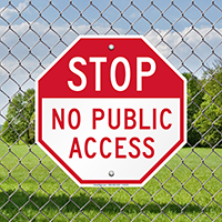 STOP No Public Access Signs