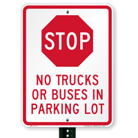 STOP No Trucks Buses In Parking Lot Signs