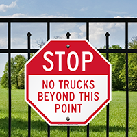 STOP No Trucks Beyond This Point Signs