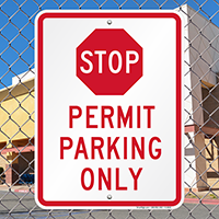 STOP Permit Parking Only Signs