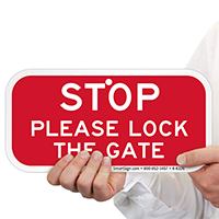 STOP Please Lock The Gate Signs
