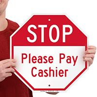 STOP: Pay Cashier Signs