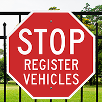 Stop Register Vehicles Reflective Aluminum STOP Signs