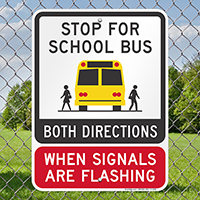 Stop For School Bus Both Directions Signs