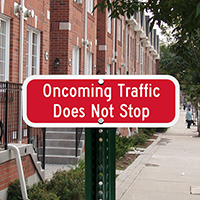 Oncoming Traffic Does not Stop, STOP Signs Companion