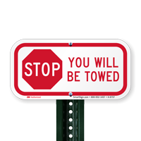 STOP, You Will Be Towed Signs
