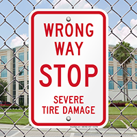 Wrong Way - Stop Severe Tire Damage, Parking Signs