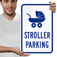 Stroller Reserved Parking Signs