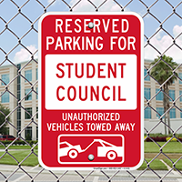 Reserved Parking For Student Council Signs