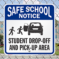 Student Drop-Off and Pick-Up Area Signs, Left