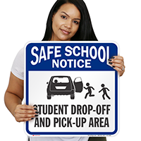 Student Drop-Off and Pick-Up Area Signs, Right