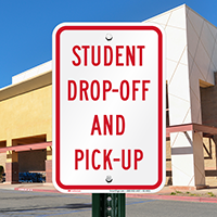 Student Drop Off And Pick Up Signs