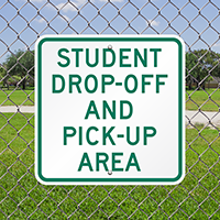 Student Drop-Off and Pick-Up Area Aluminum Signs
