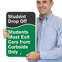 Student Drop-Off, Exit Cars from Curbside Signs
