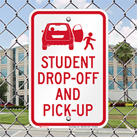 Student Drop Off Pick Up Signs