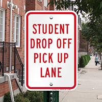 Student Drop Off Pick Up Lane Signs