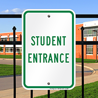 STUDENT ENTRANCE Signs