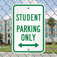 Student Parking Only Bidirectional Arrow Signs