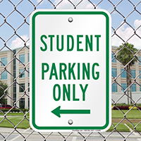 Student Parking Only With Left Arrow Signs