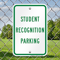 Student Recognition Parking Signs