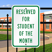 Reserved for student of the month Signs