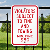 Violators Subject To $50 Fine & Towing Signs