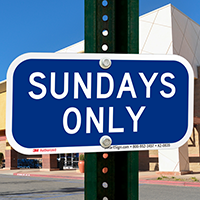 Sundays Only Supplemental Parking Signs