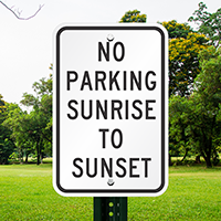 Sunrise To Sunset No Parking Signs