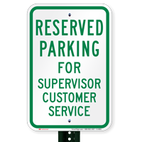 Novelty Parking Reserved For Supervisor Customer Service Signs