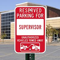 Reserved Parking For Supervisor Signs