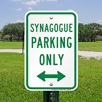 Synagogue Parking Only with Bidirectional Arrow Signs