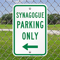 Synagogue Parking Only with Left Arrow Signs