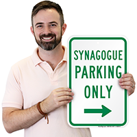Synagogue Parking Only with Right Arrow Signs