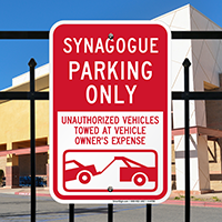 Synagogue Parking Only, Unauthorized Towed Signs