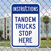 Instructions Tandem Trucks Stop Here Signs