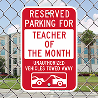 Reserved Parking For Teacher Of The Month Signs