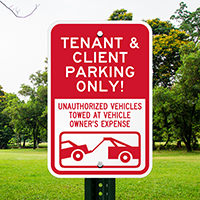 Tenant & Client Parking Only Reserved Parking Signs