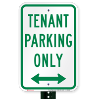 Tenant Parking Only, Bidirectional Arrow Signs