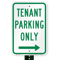 Tenant Parking Only, Right Arrow Signs