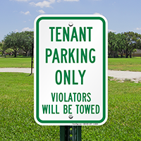Tenant Parking Only Violators Will Be Towed Signs