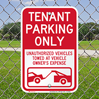 Tenant Parking Only, Unauthorized Vehicles Towed Signs