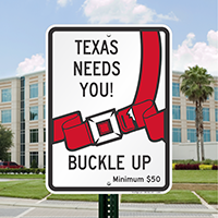 Texas Buckle Up Seat Belt Safety Signs