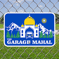 The Garage Mahal Signs