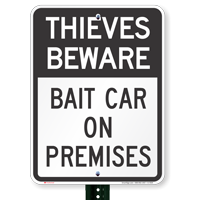 Thieves Beware - Parking Lot Signs