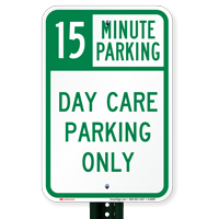 Time Limit Day Care Parking Only Signs