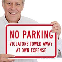 No Parking Violators Towed Away Signs